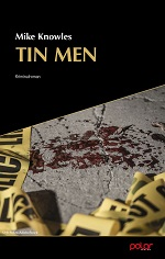 Tin Men. Kriminalroman